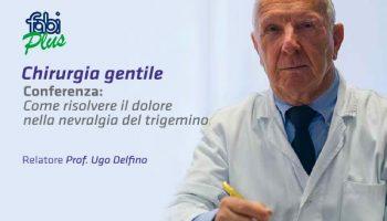 """""""Come risolvere il dolore nella nevralgia del trigemino"""": il prof. Delfino in conferenza presso l'associazione FABI Plus"""