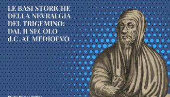Le basi storiche della nevralgia del trigemino: dal II secolo d.C. al Medioevo