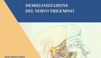 Nevralgia del Trigemino: demielinizzazione del nervo trigemino