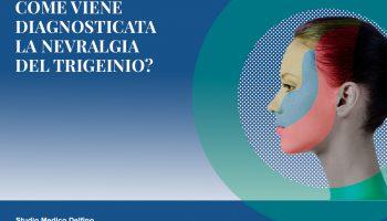 Come viene diagnosticata la nevralgia del Trigemino?